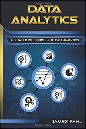 Data Analytics: A Practical Guide to Data Analytics for Business, Beginner to Expert